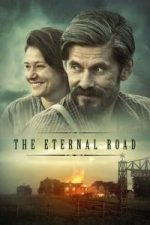 Nonton Film The Eternal Road (2017) Subtitle Indonesia Streaming Movie Download