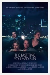 Nonton Film The Last Time You Had Fun (2015) Subtitle Indonesia Streaming Movie Download