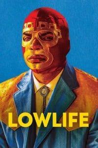 Lowlife (2018)