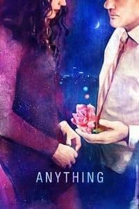 Anything (2018)