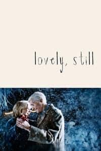 Lovely, Still (2010)