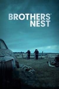 Brothers' Nest (2018)