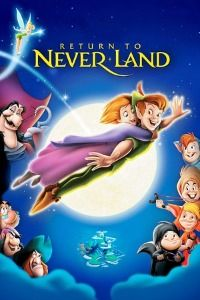 Peter Pan 2: Return to Never Land (2002)
