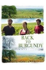 Nonton Film Back to Burgundy (2017) Subtitle Indonesia Streaming Movie Download