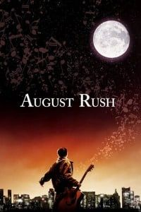Nonton Film August Rush (2007) Subtitle Indonesia Streaming Movie Download