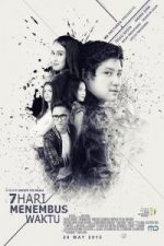 Nonton Film 7 Hari Menembus Waktu (2015) Subtitle Indonesia Streaming Movie Download
