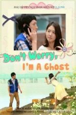 Nonton Film Don't Worry, I'm a Ghost (2012) Subtitle Indonesia Streaming Movie Download
