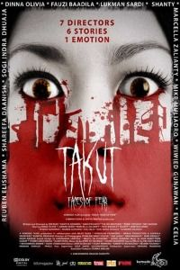 Takut: Faces of Fear (2008)