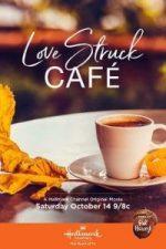 Nonton Film Love Struck Café (2017) Subtitle Indonesia Streaming Movie Download