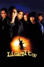 Nonton Film Light It Up (1999) Subtitle Indonesia Streaming Movie Download