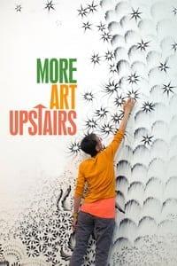 More Art Upstairs (2017)