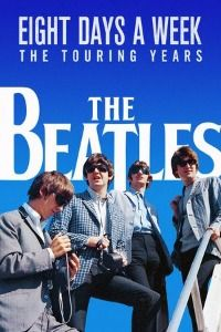 The Beatles: Eight Days a Week – The Touring Years (2016)