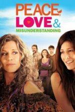 Nonton Film Peace, Love & Misunderstanding (2011) Subtitle Indonesia Streaming Movie Download