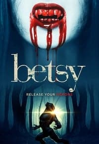 Nonton Film Betsy (2017) Subtitle Indonesia Streaming Movie Download