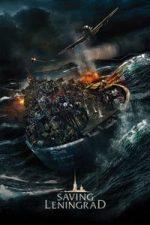 Nonton Film Saving Leningrad (2019) Subtitle Indonesia Streaming Movie Download