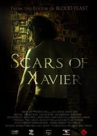 Nonton Film Scars of Xavier (2017) Subtitle Indonesia Streaming Movie Download