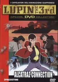 Lupin III: Alcatraz Connection (2001)