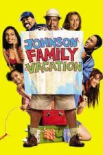 Nonton Film Johnson Family Vacation (2004) Subtitle Indonesia Streaming Movie Download