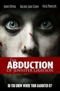 The Abduction of Jennifer Grayson (2017)