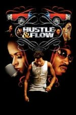 Nonton Film Hustle & Flow (2005) Subtitle Indonesia Streaming Movie Download