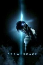 Nonton Film Crawlspace (2012) Subtitle Indonesia Streaming Movie Download