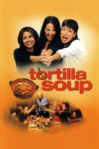 Nonton Film Tortilla Soup (2001) Subtitle Indonesia Streaming Movie Download