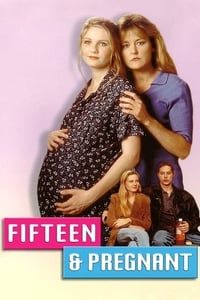 Fifteen and Pregnant (1998)