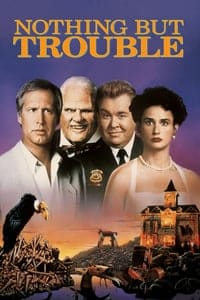 Nonton Film Nothing but Trouble (1991) Subtitle Indonesia Streaming Movie Download