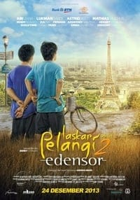 Laskar Pelangi 2 – Edensor (2013)