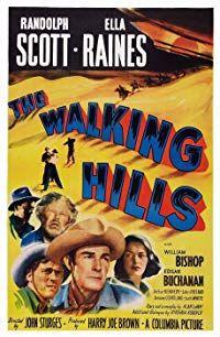 The Walking Hills (1949)