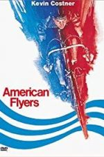 Nonton Film American Flyers (1985) Subtitle Indonesia Streaming Movie Download
