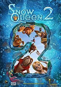 The Snow Queen 2: Refreeze (2014)