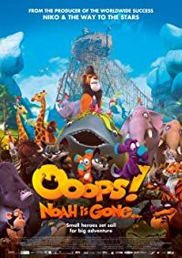 Nonton Film Ooops! Noah is Gone… (2015) Subtitle Indonesia Streaming Movie Download