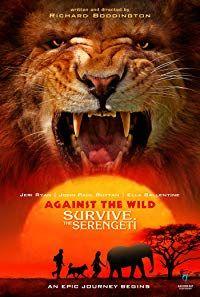 Against the Wild II: Survive the Serengeti (2016)
