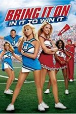 Nonton Film Bring It On: In It To Win It (2007) Subtitle Indonesia Streaming Movie Download