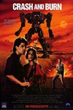 Nonton Film Crash and Burn (1990) Subtitle Indonesia Streaming Movie Download