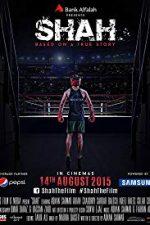 Nonton Film Shah (2015) Subtitle Indonesia Streaming Movie Download
