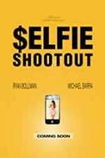 Nonton Film $elfie Shootout (2016) Subtitle Indonesia Streaming Movie Download