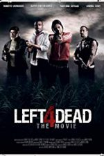Nonton Film Left 4 Dead – The Movie (2016) Subtitle Indonesia Streaming Movie Download
