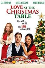 Nonton Film Love at the Christmas Table (2012) Subtitle Indonesia Streaming Movie Download