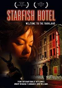 Starfish Hotel (2007)