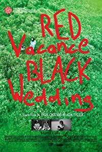 Red Vacance Black Wedding (2011)