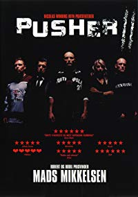 With Blood on My Hands: Pusher II (2004)