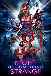 Night of Something Strange (2016)