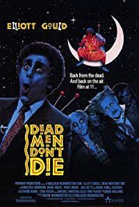 Dead Men Don't Die (1991)