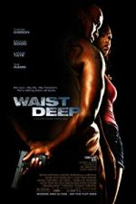Nonton Film Waist Deep (2006) Subtitle Indonesia Streaming Movie Download