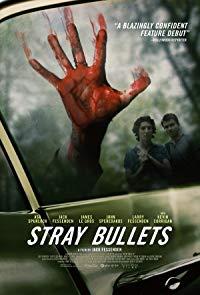 Stray Bullets (2017)