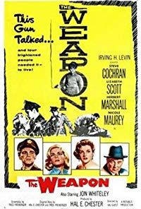 The Weapon (1957)