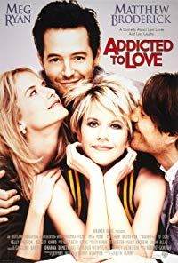 Addicted to Love (1997)