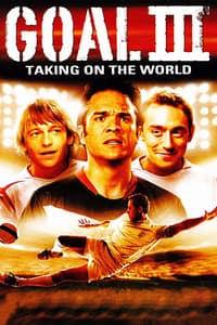 Goal! III : Taking On The World (2010)